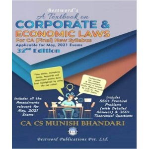 Munish Bhandari's Textbook on Corporate & Economic Laws for CA Final May 2021 Exam [New Syllabus] by Bestword Publication