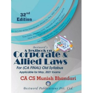 Munish Bhandari's A Textbook on Corporate & Allied Laws for CA Final May 2021 Exam [Old Syllabus] by Bestword Publication