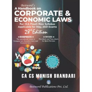 Munish Bhandari's Handbook on Corporate & Economic Laws for CA Final May 2021 Exam [New Syllabus] by Bestword Publications