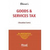 Bharat's Goods & Services Tax (GST - Taxation Laws) by Jyoti Rattan [2018-2019]