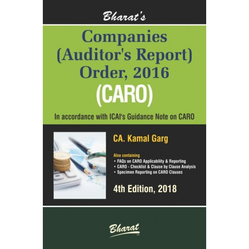 Bharat's Companies Auditor's Report Order, 2016 (CARO) by CA. Kamal Garg