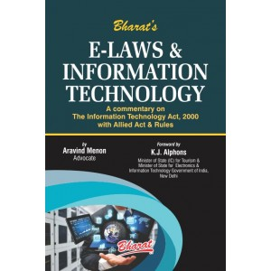Bharat's E-Laws & Information Technology [HB] by Aravind Menon