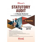 Bharat's Statutory Audit A Ready Reckoner 2019 for Accounting Standards Compliant Companies by CA. Kamal Garg
