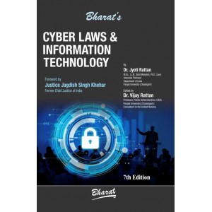 Bharat's Cyber Laws & Information Technology by Dr. Jyoti Rattan & Dr. Vijay Rattan