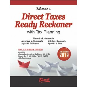 Bharat's Direct Taxes Ready Reckoner 2019-20 with Tax Planning by Mahendra B. Gabhawala | DT Reckoner