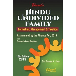 Bharat's Hindu Undivided Family [HUF] Formation, Management & Taxation by CA. Pawan K. Jain