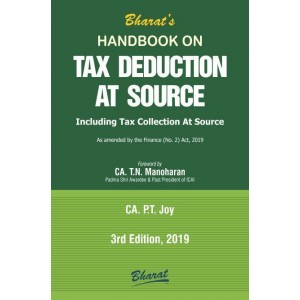 Bharat Law House's Handbook on Tax Deduction at Source [TDS] by CA. P.T. Roy