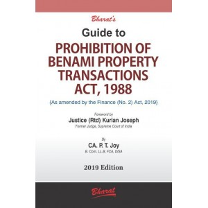 Bharat's Guide to Prohibition of Benami Property Transactions Act, 1988 by CA. P. T. Joy