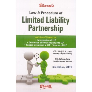 Bharat's Law and Procedure of Limited Liability Partnership (LLP) by CS. (Dr.) D. K. Jain and CS. Ishan Jain