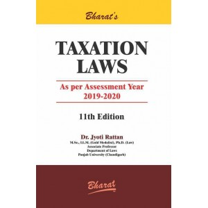 Bharat's Taxation Laws for BSL & LLB by Dr. Jyoti Rattan