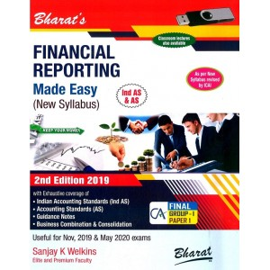 Bharat's Financial Reporting Made Easy for CA Final Group I Paper I November 2019 Exam [New Syllabus] by Sanjay K. Welkins