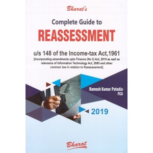 Bharat's Complete Guide to Reassessment u/s 148 of Income Tax Act, 1961 by Ramesh Kumar Patodia