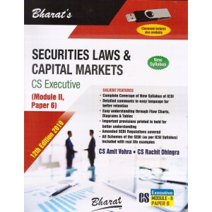 Bharat's Securities Laws & Capital Markets for CS Executive Module II Paper 6 December 2019 Exam [New Syllabus] by CA. Amit Vohra, CS. Rachit Dhingra