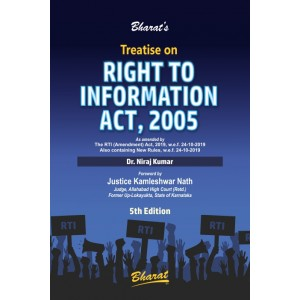 Bharat's Treatise on Right to Information Act, 2005 [RTI-HB] by Dr. Niraj Kumar