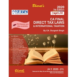 Bharat's Capsule Studies on Direct Tax Laws & International Taxation for CA Final May 2020 Exam [For New & Old Syllabus] by CA. Durgesh Singh