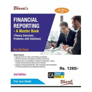 Bharat's Financial Reporting - A Master Guide [Theory, Exercises, Problems with Soutions] for CA Final May 2020 Exam [New Syllabus] by Prof. Israr Shaikh