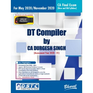 Bharat's DT Compiler for CA Final May 2020/November 2020 Exam [New & Old Syllabus] by CA. Durgesh Singh