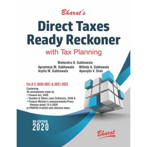 Bharat's Direct Taxes Ready Reckoner 2020-21 with Tax Planning by Mahendra B. Gabhawala | DT Reckoner