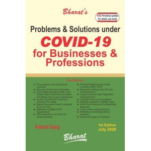 Bharat's Problems & Solutions under COVID-19 for Businesses & Professions by CA. Kamal Garg