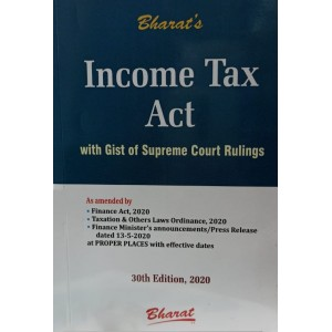 Bharat's Income Tax Act with Gist of Supreme Court Rulings [Pocket Edn. 2020] by Ravi Puliani, Mahesh Puliani