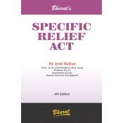 Bharat's Specific Relief Act by Dr. Jyoti Rattan