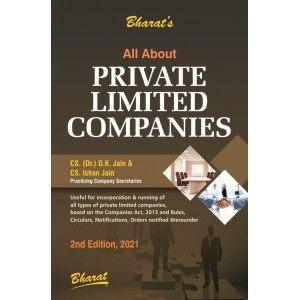 Bharat's All About Private Limited Companies by CS. (Dr.) D. K. Jain and CS. Ishan Jain