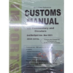 Arun Goyal's Big's Easy Reference Customs Manual with Commentary & Circulars by Academy of Business Studies | Budget Edition March 2021
