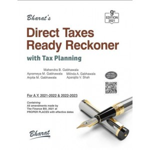 Bharat's Direct Taxes Ready Reckoner 2021 with Tax Planning by Mahendra B. Gabhawala | DT Reckoner