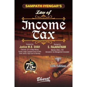 Sampath Iyengar's Law of Income Tax [Vol 1] S. Rajaratnam | Bharat Law House