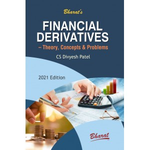 Bharat's Financial Derivatives - Theory, Concepts & Problems by CS. Divyesh Patel