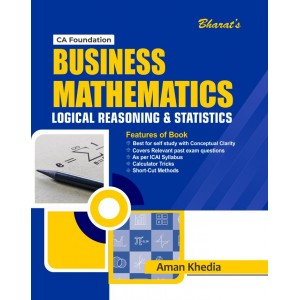 Bharat's Business Mathematics, Statistics & Logical Reasoning for CA Foundation May 2021 Exam by Aman Khedia