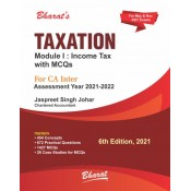 Bharat's Taxation (Module 1 : Income Tax) for CA Inter May 2021 Exam [Old & New Syllabus] by Jassprit S. Johar