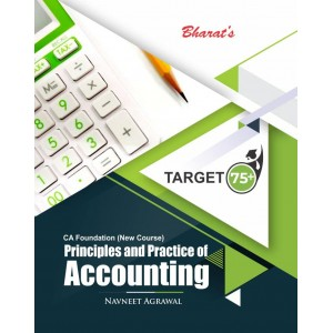 Bharat's Principles and Practice of Accounting for CA Foundation May 2021 Exam [New Syllabus/Course] by Navneet Agrawal