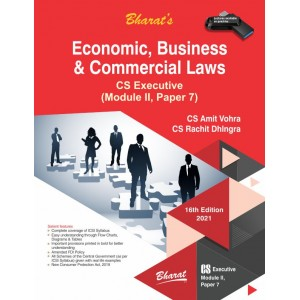 Bharat's Economic, Business & Commercial Laws for CS Executive June 2021 Exam by CS. Amit Vohra, CS. Rachit Dhingra