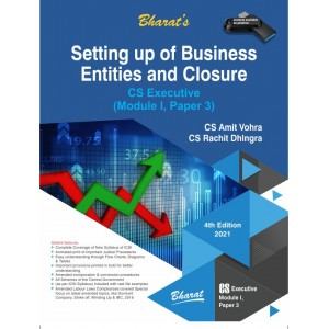 Bharat's Setting Up of Business Entities and Closure for CS Executive June 2021 Exam [New Syllabus] by CS. Amit Vohra, CS. Rachit Dhingra