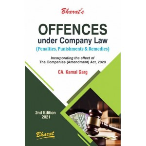 Bharat's Offences under Company Law (Penalties, Punishments & Remedies) by Kamal Garg