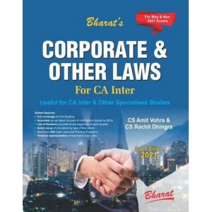 Bharat's Corporate & Other Laws for CA Inter [IPCC] May 2021 Exam by CS. Amit Vohra, CS Rachit Dhingra [New Syllabus]
