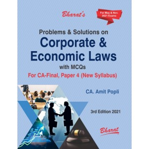 Bharat's Problems & Solutions on Corporate & Economic Laws with MCQs for CA Final May 2021 Exam [New Syllabus] by CA. Amit Popli