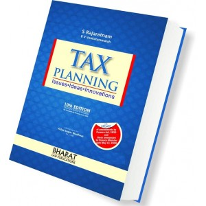 Bharat Law Publication's Tax Planning Issues Ideas Innovations [HB] by S. Rajaratnam & B. V. Venkataramaiah [2020 Edn.]