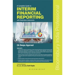 Bloomsbury's A Complete Guide to Interim Financial Reporting with Illustrative Statements by Deepa Agarwal