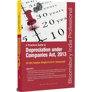 Bloomsbuy's A Practical Guide to Depreciation Under Companies Act, 2013 by CA. Sanjeev Singhal & CA. R. Sankaraiah