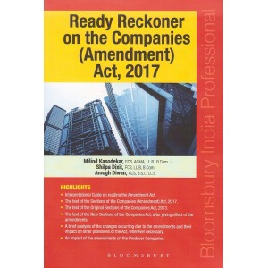 Bloomsbury's Ready Reckoner on the Companies (Amendment) Act, 2017 by Milind Kasodekar, Shilpa Dixit & Amogh Diwan