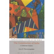 Bloomsbury's The Constitution of India : A Contextual Analysis [Constitutional Systems of the World] by Arun K. Thiruvengadam