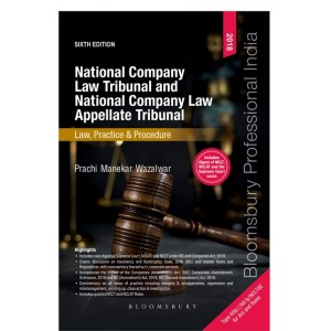 Bloomsbury's National Company Law Tribunal & National Company Law Appellate Tribunal Law, Practice and Procedure by Prachi Manekar Wazalwar| NCLT and NCLAT