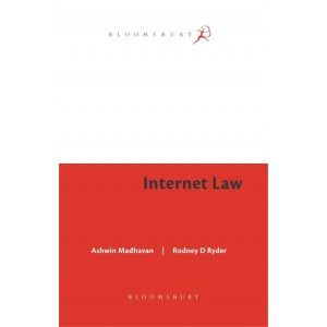 Bloomsbury's Internet Law by Ashwin Madhavan, Rodney D. Ryder