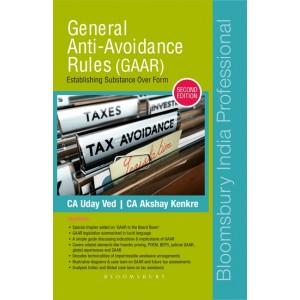 Bloomsbury's General Anti-Avoidance Rules (GAAR) by CA. Uday Ved , CA. Akshay Kenkre
