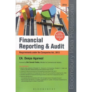 Bloomsbury's Financial Reporting & Audit : Requirements under the Companies Act, 2013 by CA. Deepa Agarwal