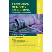 Bloomsbury's Prevention of Money Laundering In India and Other Countries by Dr. Rajeev Babel, Priyank Babel