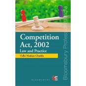 Bloomsbury's Competition Act, 2002 Law and Practice by Vidhi Madaan Chadda