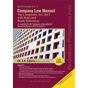 Bloomsbury's Company Law Manual 2019 - The Companies Act, 2013 with Rules and Ready Referencer by CA. S. K. Kataria